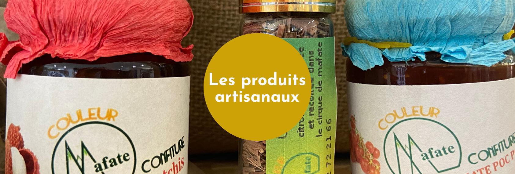 Notre gamme de produits exclusifs - Produits artisanaux