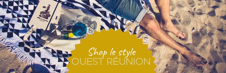 shop le style de l'Ouest de La Réunion