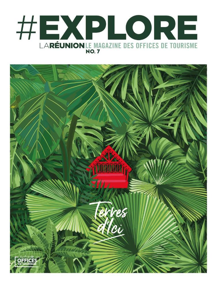 Explore : le Magazine des Offices de Tourisme de La Réunion
