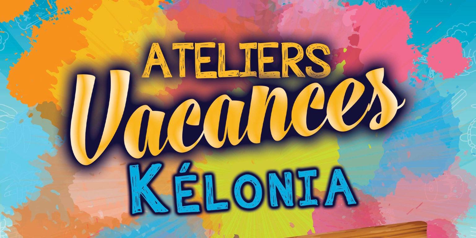 ATELIERS VACANCES À KÉLONIA