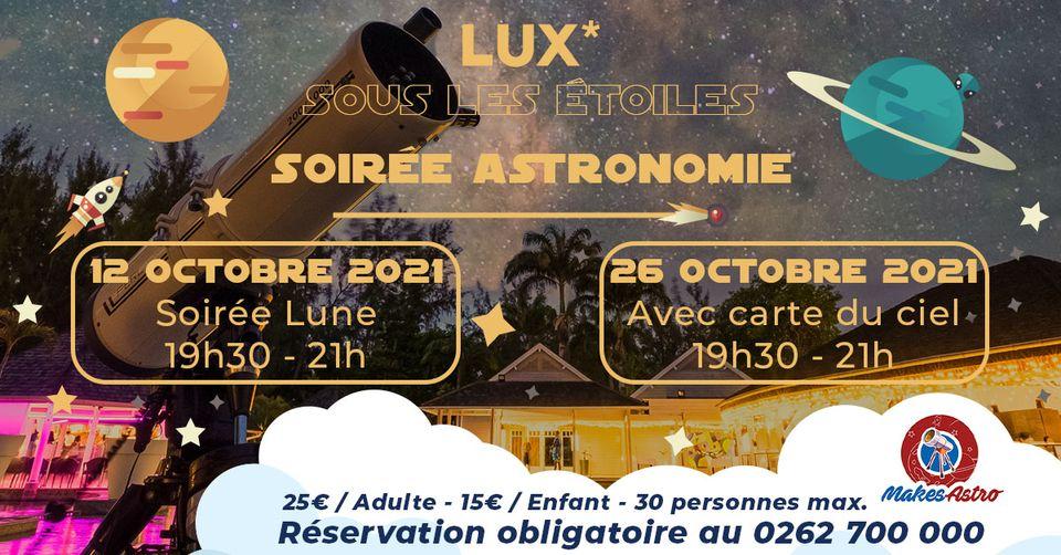 LUX* SOUS LES ÉTOILES - SOIRÉE ASTRONOMIE