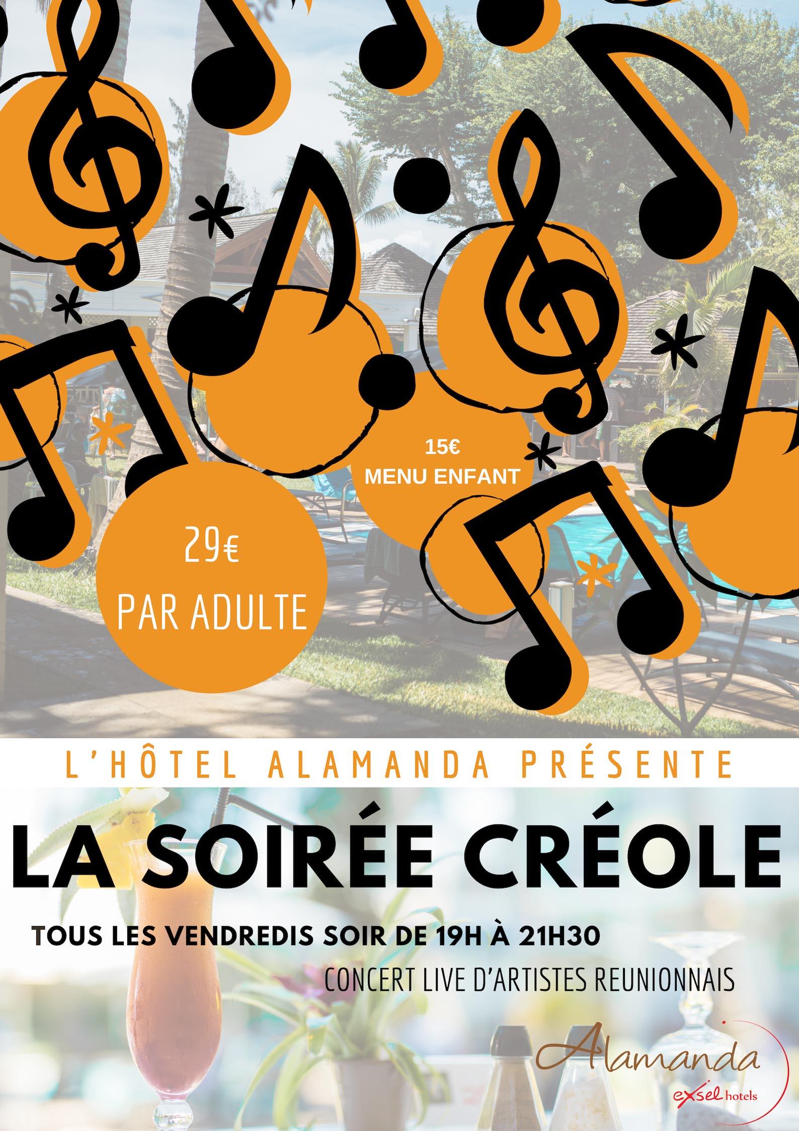 LES SOIRÉES CRÉOLES DE L'ALAMANDA, Les hôtels s'animent, Agenda, L'Ermitage, Office de Tourisme de La Réunion, Ouest La Réunion 974