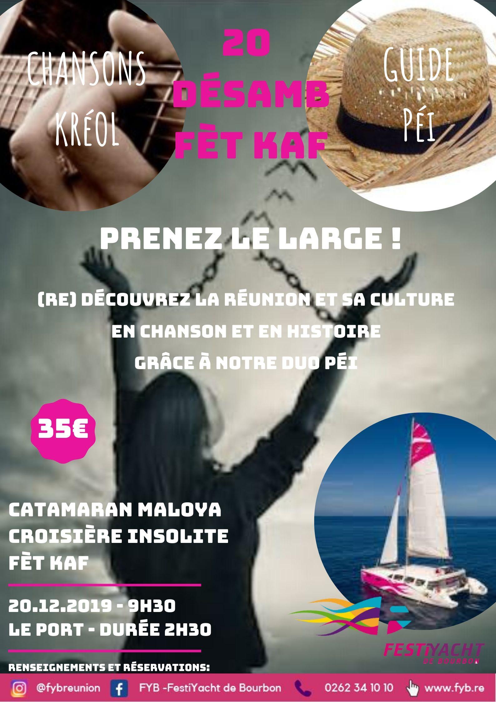 20 DESAMB FET KAF - PRENEZ LE LARGE, Festiyacht reunion, catamaran le port reunion, fete kaf, 20 decembre fete kafLe Port, agenda, les randonnées et les visites guidées, Office de Tourisme, Ouest, La Réunion, Ile de La Réunion, 974